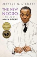 New Negro: the Life of Alain Locke