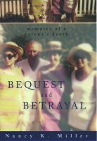 Bequest & Betrayal