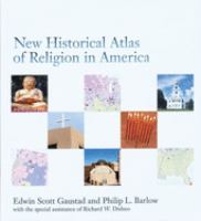 New Historical Atlas of Religion in America