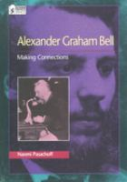 Alexander Graham Bell Making Connections