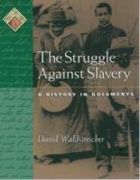 The Struggle Against Slavery