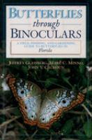 Butterflies Through Binoculars--Florida