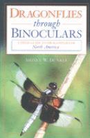 Dragonflies Through Binoculars
