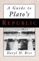A Guide to Plato's Republic