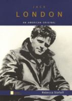 Jack London: An American Original (Oxford Portraits)
