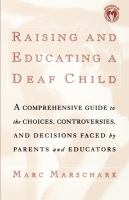 Raising and Educating A Deaf Child