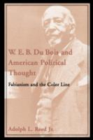 W.E.B. Du Bois and American Political Thought