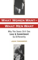 What Women Want--what Men Want