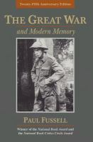 The Great War And Modern Memory (Anniversary)