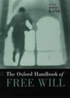 The Oxford Handbook of Free Will