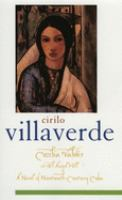 Cecilia Valdés or El Angel Hill / Cirilo Villaverde ; Translated From the Spanish by Helen Lane ; Edited With An Introduction and Notes by Sibylle Fischer