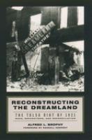 Reconstructing the Dreamland