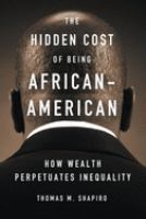 The Hidden Cost of Being African-American