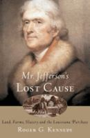 Mr. Jefferson's Lost Cause