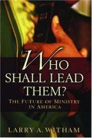 Who Shall Lead Them?