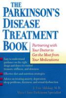 The Parkinson's Disease Treatment Book