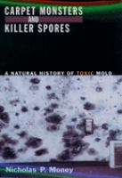 Carpet Monsters and Killer Spores