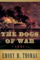 The Dogs of War, 1861