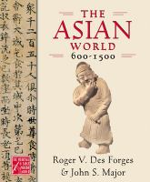 The Asian World, 600-1500