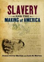 Slavery and the Making of America