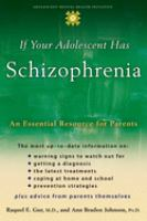If your Adolescent Has Schizophrenia