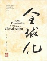 Local Dynamics in A Globalizing World