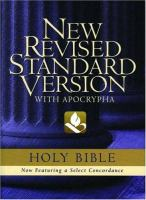 The Holy Bible Containing The Old And New Testaments With The Apocryphal / Deuterocanonical Books