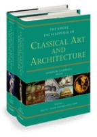 The Grove Encyclopedia of Classical Art and Architecture