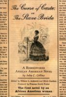 The Curse of Caste, Or, The Slave Bride