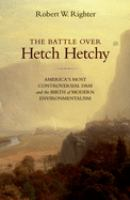 The Battle Over Hetch Hetchy