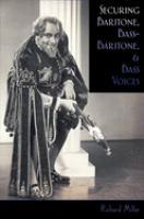 Securing Baritone, Bass-baritone, and Bass Voices