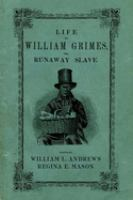 Life of William Grimes, the Runaway Slave