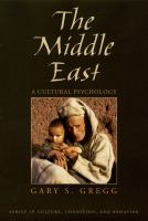 Middle East: A Cultural Psychology (Series in Culture, Cognition, and Behavior)