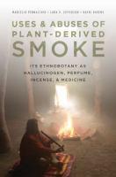 Uses and Abuses of Plant-derived Smoke