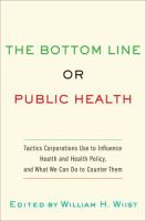 The Bottom Line or Public Health