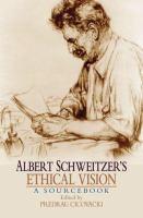 Albert Schweitzer's Ethical Vision