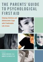 The Parents' Guide to Psychological First Aid