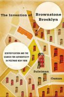 The Invention of Brownstone Brooklyn