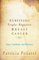 Surviving Triple Negative Breast Cancer