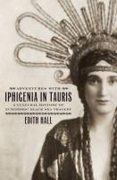 Adventures With Iphigenia in Tauris