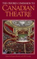 The Oxford Companion to Canadian Theatre