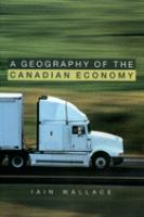 A Geography of the Canadian Economy