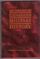 Dictionary of Canadian Military History