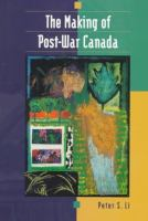 The Making of Post-war Canada