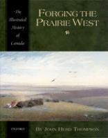 Forging the Prairie West