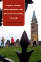 Political Parties, Representation, and Electoral Democracy in Canada