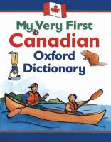 My Very First Canadian Oxford Dictionary