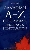 Canadian A-Z of Grammar, Spelling, & Punctuation