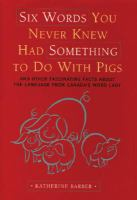 Six Words You Never Knew Had Something to Do With Pigs