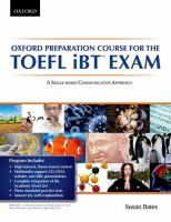 Oxford Preparation Course for the TOELF IBT Exam, A Skill-based Communicative Approach